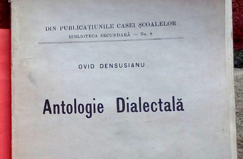 Antologie Dialectala, Ovid Densusianu, 1915-2