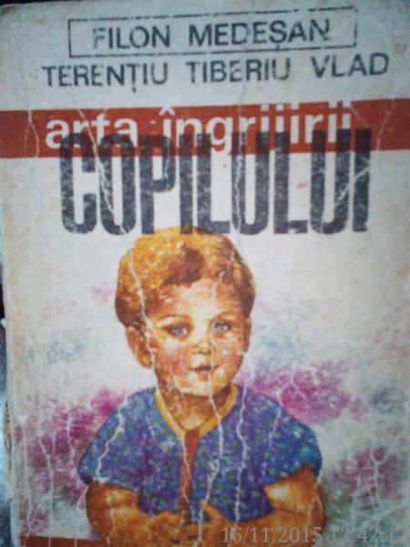 Arta Ingrijirii Copilului , Dr. Filon Medesan, Dr.T.Vlad , 1987-1