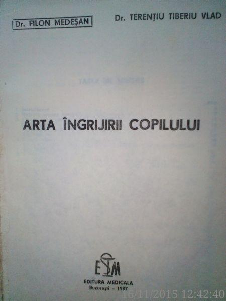 Arta Ingrijirii Copilului , Dr. Filon Medesan, Dr.T.Vlad , 1987-2