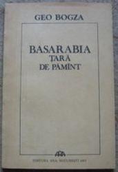 Basarabia, tara de pamant, Geo Bogza, 1991