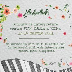Concursul Allegretto  ONLINE, editia a VIII-a, 13 -14 martie 2021