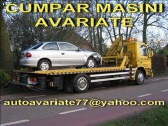 Cumpar auto avariate,defecte,dauna totala,epave