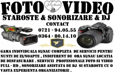 FOTO / VIDEO / STAROSTE / SONORIZARE - NUNTI DE ZI/NOAPTE