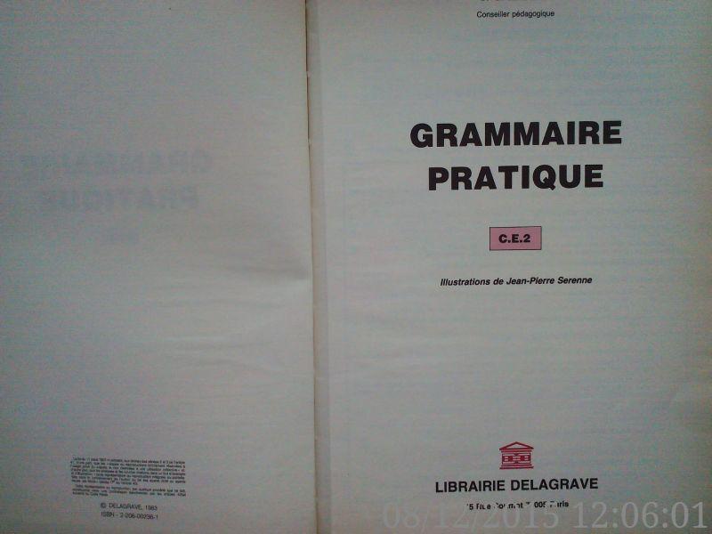 Grammaire pratique , CE 2, J. Galibert , 1983 -2