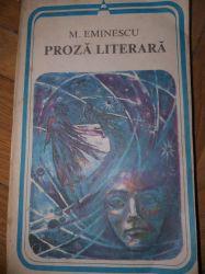 Proza literara - M. Eminescu (edit. Minerva),1981